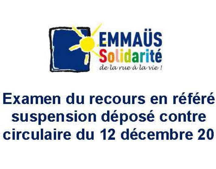 Le Conseil d'Etat examinera, demain à 15h, le recours en référé suspension déposé début janvier par 30 associations contre la circulaire du 12 décembre 2017